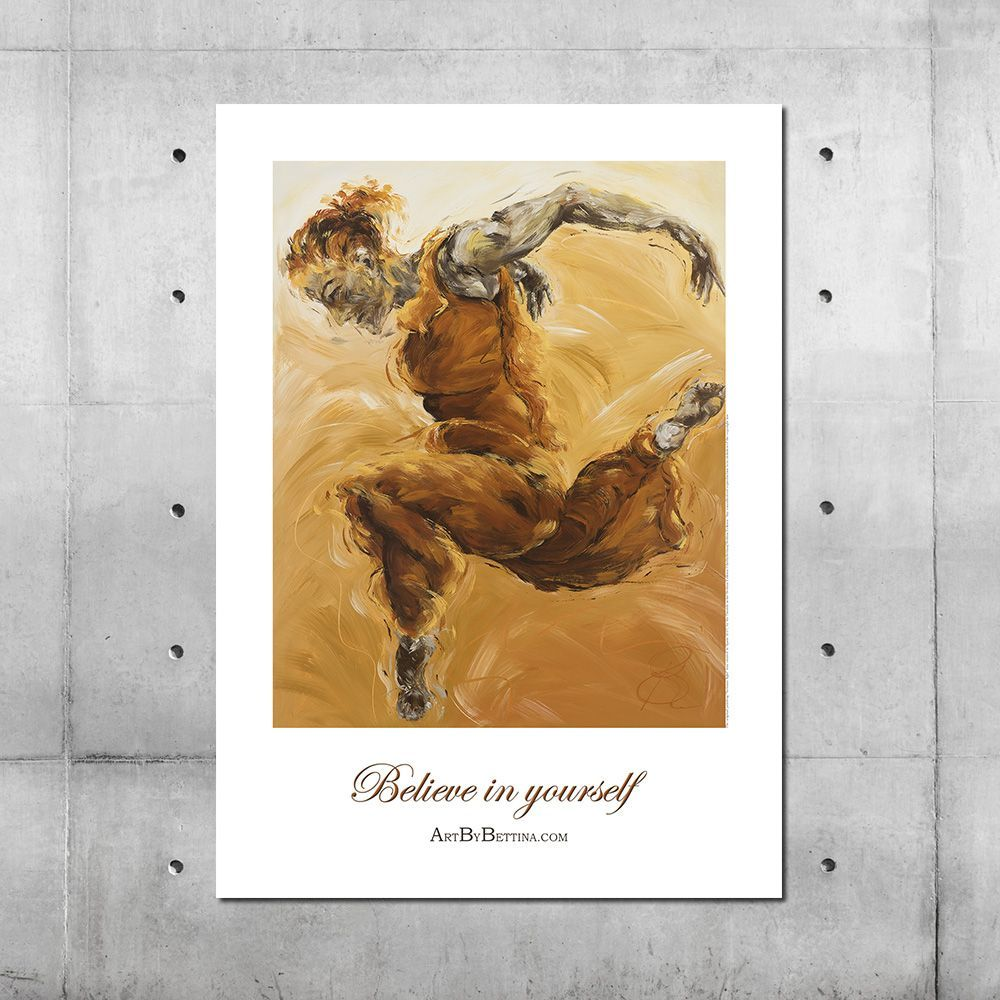Believe in Yourself - art poster